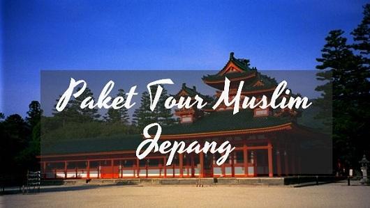 Paket Tour Muslim Jepang 2018
